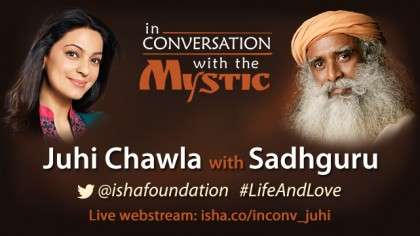 Juhi Chawla In Conversation with Sadhguru