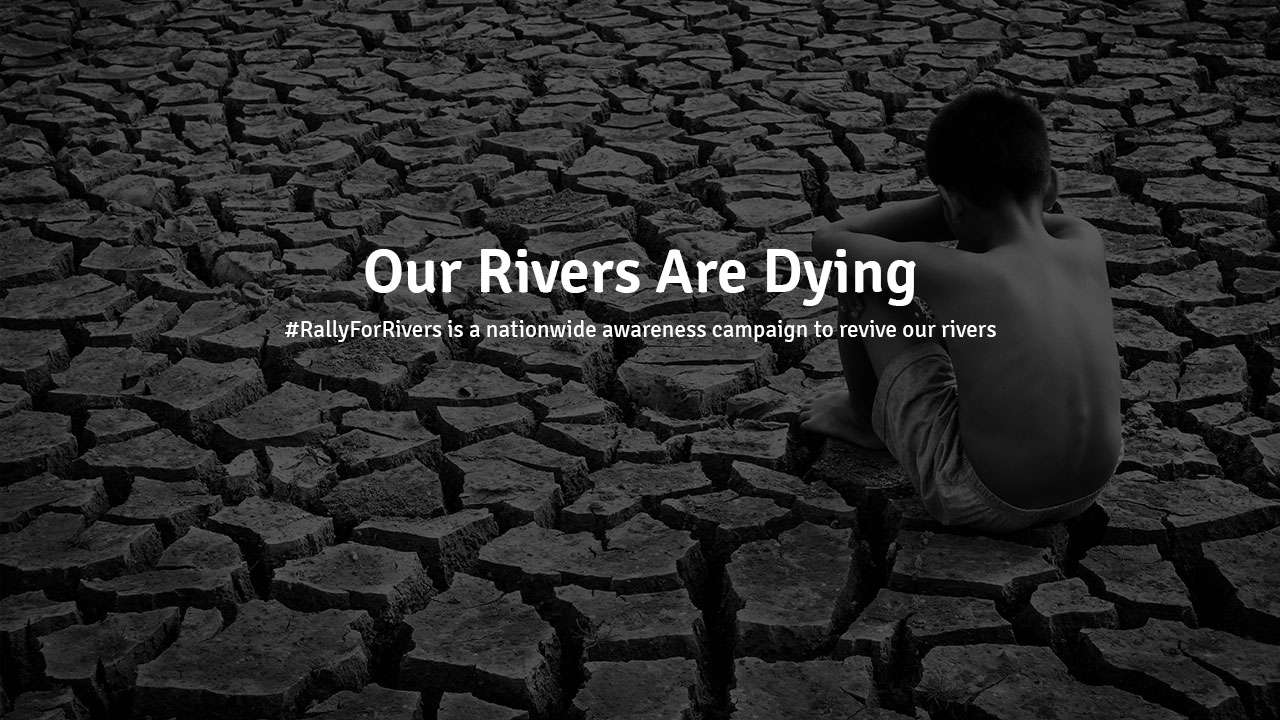 Our Rivers Are Dying