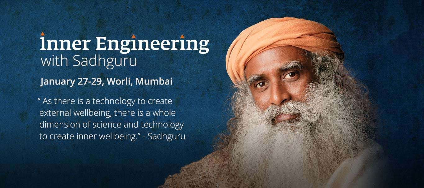 Inner Engineering with Sadhguru in Mumbai