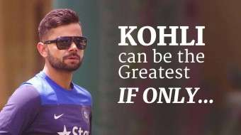 Virat Kohli Can Be The Greatest If Only...
