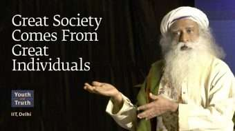 Great Society Comes From Great Individuals