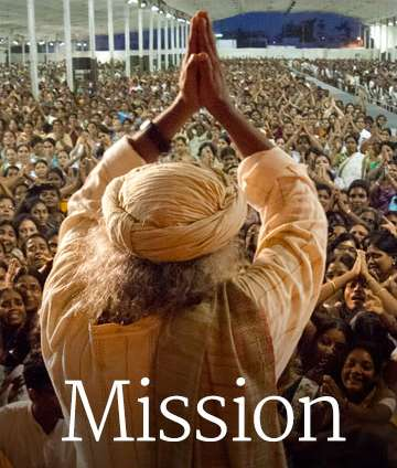 Sadhguru Says About His Mission