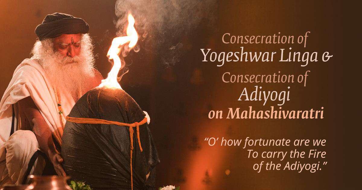 Consecration of yogeshwar linga & Consecration of Adiyogi